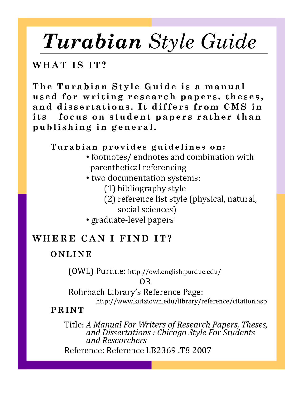 how to write a paper in turabian style Specific guidelines for formatting a paper in chicago style are outlined in manuals such as the 16th edition of the chicago manual of style , which was issued in september 2010, and the 7th edition of a pocket guide to writing in history by mary lynn rampolla.